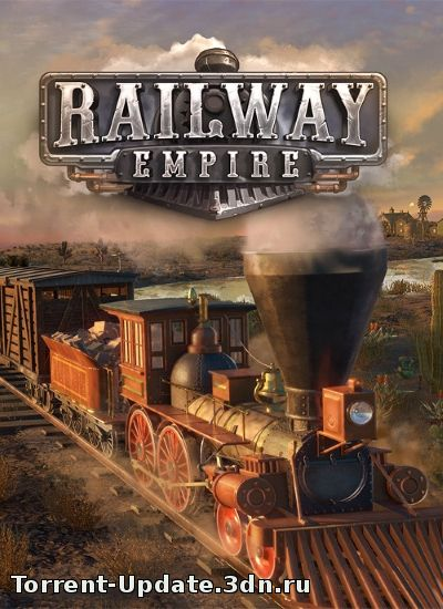 Railway Empire [v 1.1.1.17568 ...