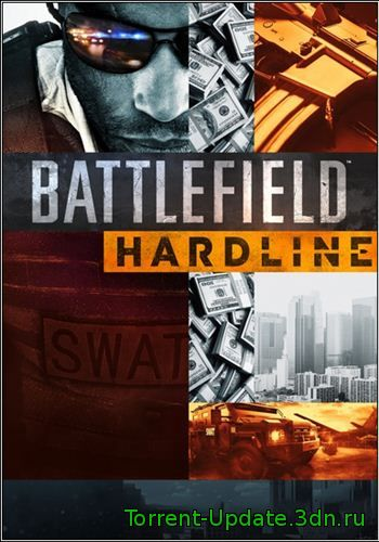 Battlefield Hardline. Digital Deluxe Edition (2015) PC | RePack от SEYTER